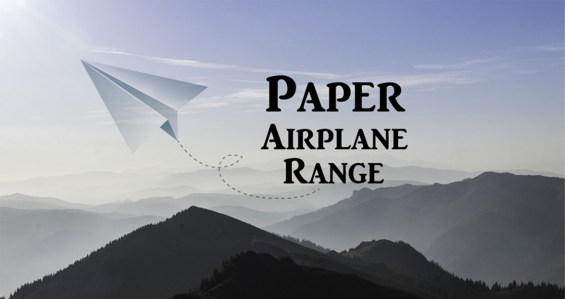 paper-airplane-range
